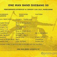 1999-07-11 One Man Band Shebang, Morecambe running order